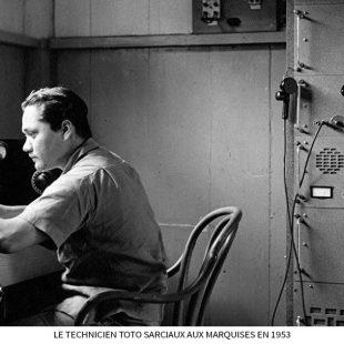 Le-technicien-Toto-Sarciaux-aux-Marquises-en-1953-1.jpg